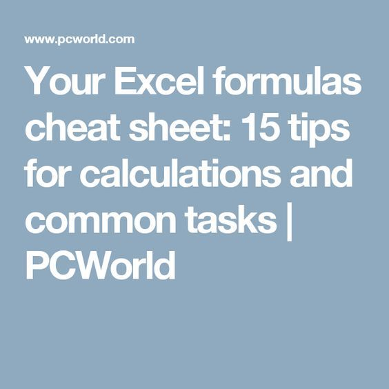 Your Excel formulas cheat sheet 15 tips for calculations and common - spreadsheet formulas