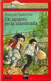 Un Agujero En La Alambrada Libros Para Niños Libros Descargar Libros Gratis