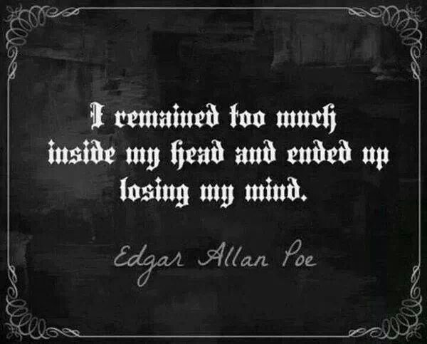 Poemas Corazon Delator Edgar Allan Poe Frases Dark Sometimes I Wonder If This Would Happen To Me Palabras