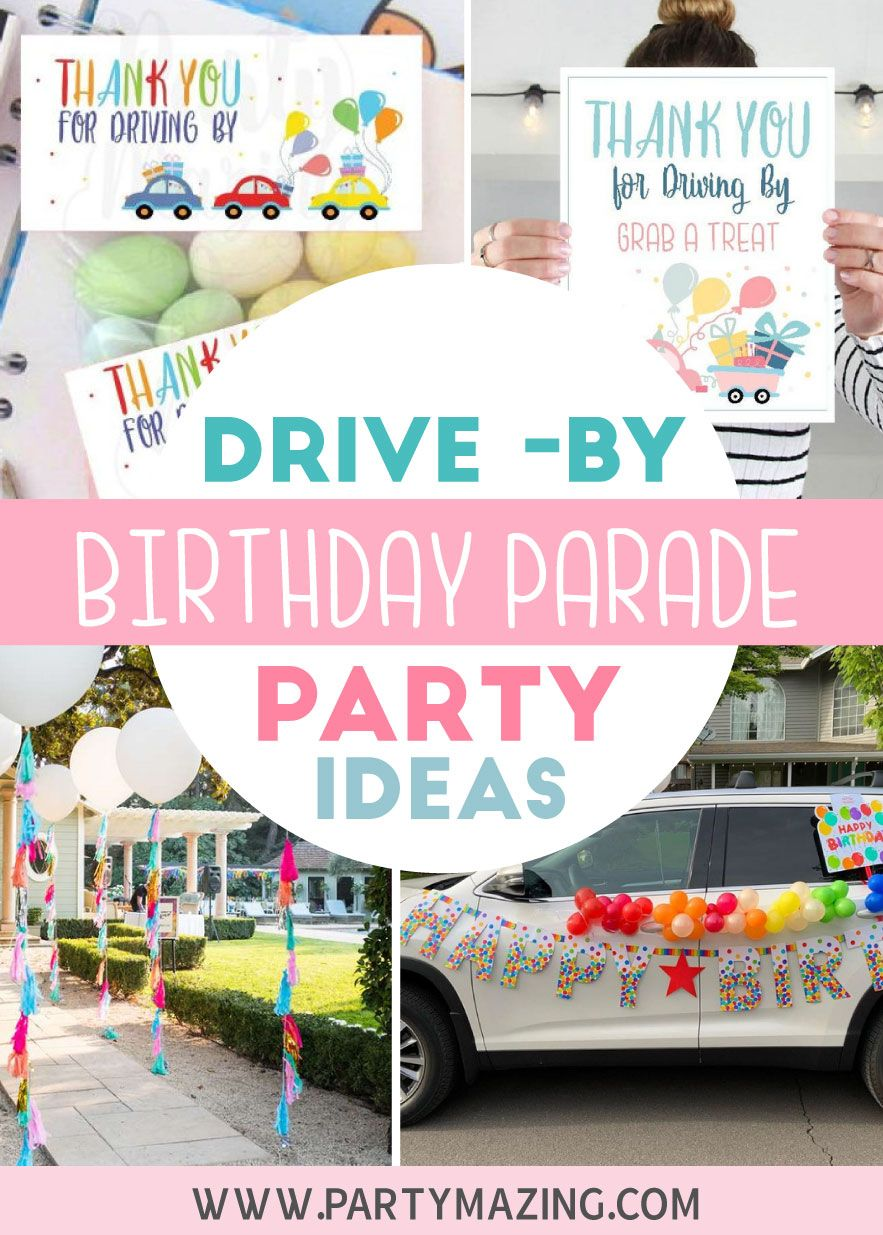 DriveBy Birthday Parade Party Ideas Partymazing in 2020