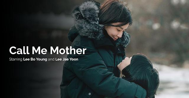 Mother (Call Me Mother) : Korean Drama Review Dan Info | Korean