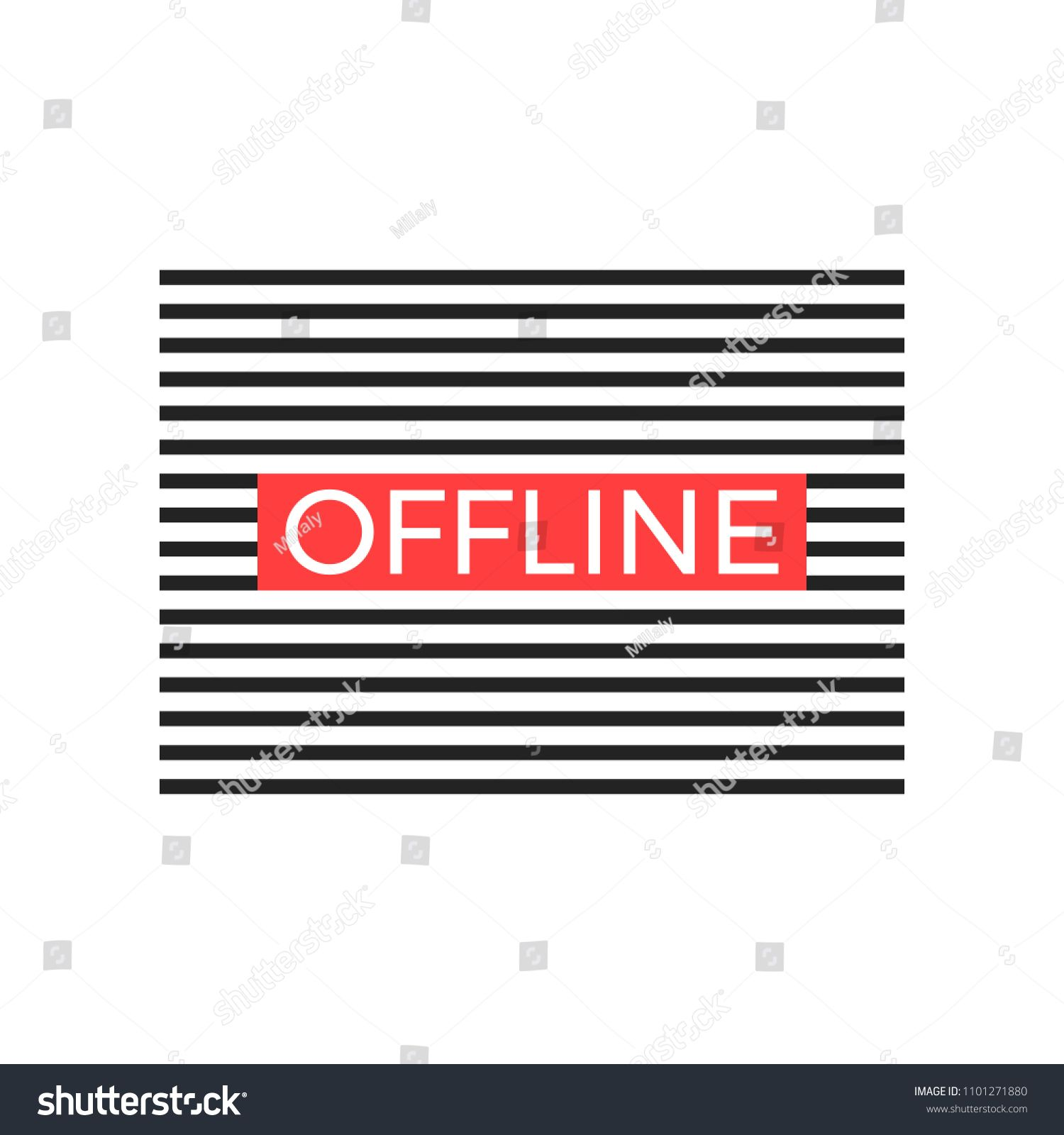 Offline slogan graphic with black horizontal lines. Modern