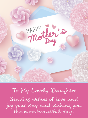 Sending My Love Happy Mother S Day Card For Daughter Birthday Greeting Cards By Davia Happy Mothers Day Wishes Happy Mothers Day Daughter Happy Mother S Day Card