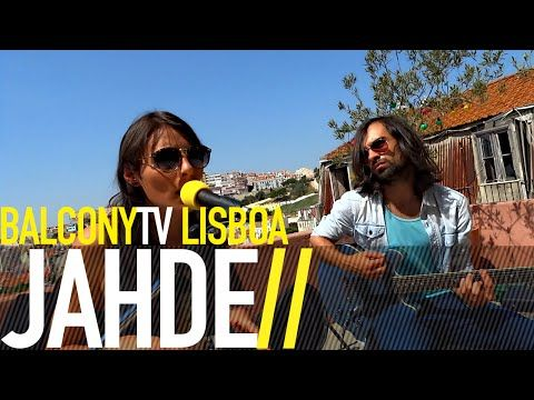 JAHDE · New Music From Portugal · Videos · BalconyTV