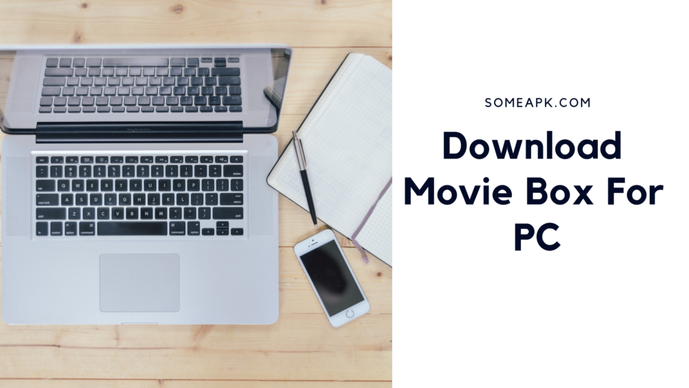 Moviebox for Pc Download MovieBox for PC