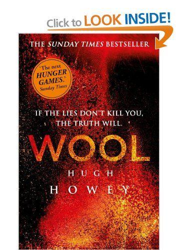 Wool (Wool Trilogy 1): Amazon.co.uk: Hugh Howey: Books