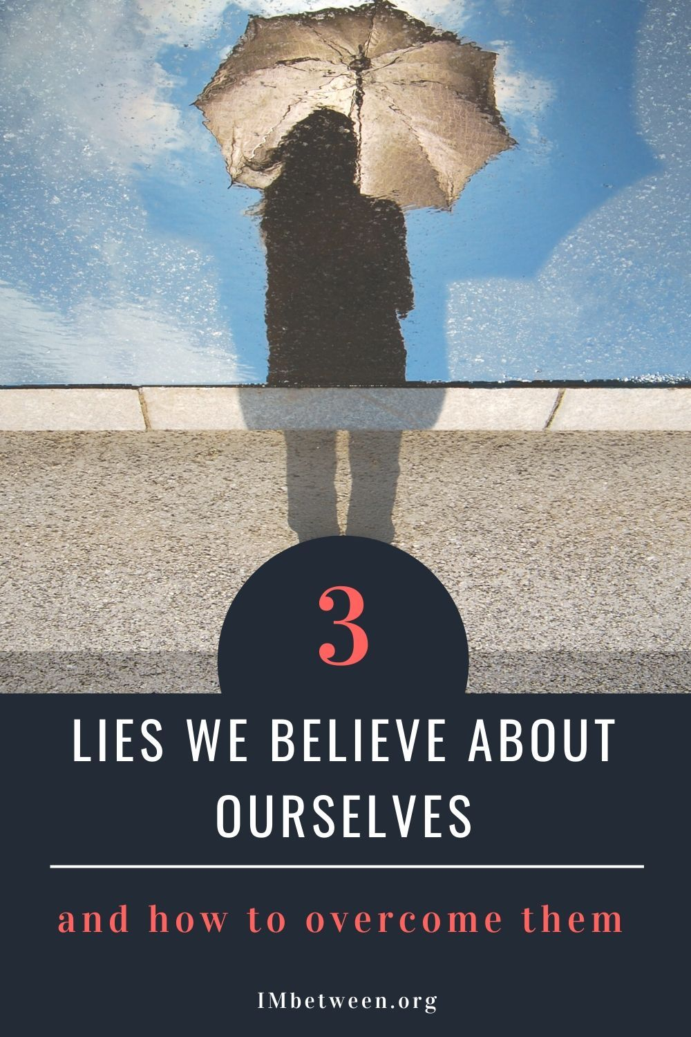 Lies We Believe About Ourselves in 2020 | Lie, Believe