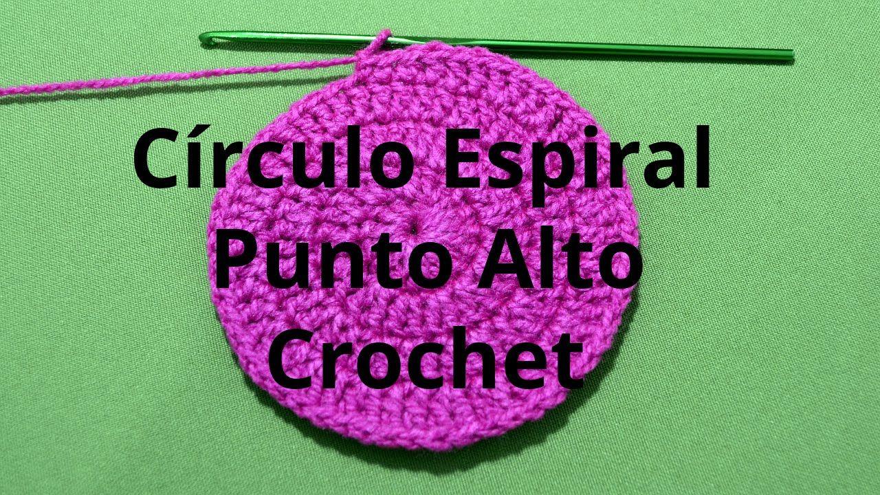 Circulo Espiral con Punto Alto en tejido crochet tutorial paso a ...