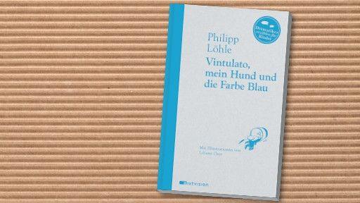 """""""Authentisch und mit viel Witz"""", Philipp Löhle / Liliane Oser: 'Vintulato, mein Hund und die Farbe Blau' als Bayern 2-KinderbuchFavorit"""