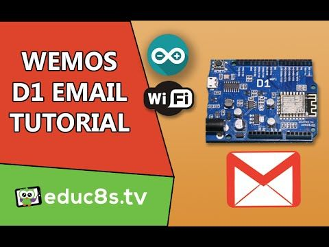 Arduino ESP8266 Tutorial: Send an email easily with your Wemos D1