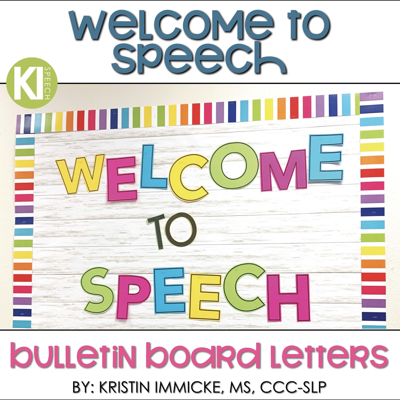 Welcome To Speech Bulletin Board Letters Speech Bulletin Boards Bulletin Board Letters Speech Therapy Organization