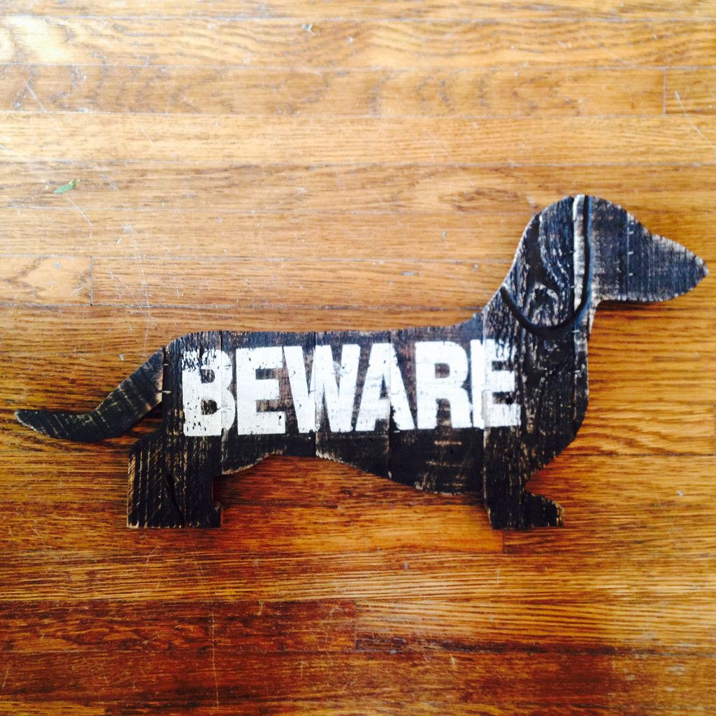 Beware wooden dog sign dog signs dogs wiener dog