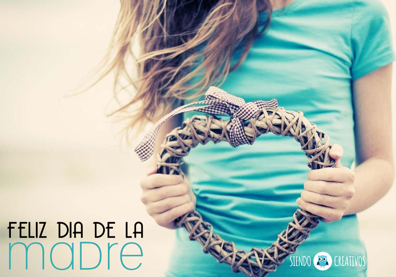 5+1 felicitaciones creativas para el Día de la Madre | SIENDO CREATIVOS | 100% Creatividad