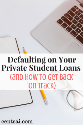 Defaulting On Your Private Student Loans And How To Get Back On