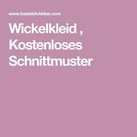 Wickelkleid , Kostenloses Schnittmuster   Muster   Pinterest ...