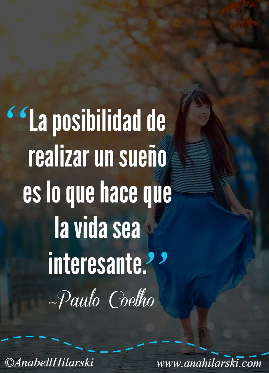 Mis Frases Favoritas Anabell Hilarski Quotes Paulo Coelho Life