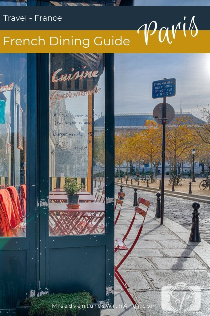 Dining Etiquette in France – How to Survive a Restaurant in Paris!