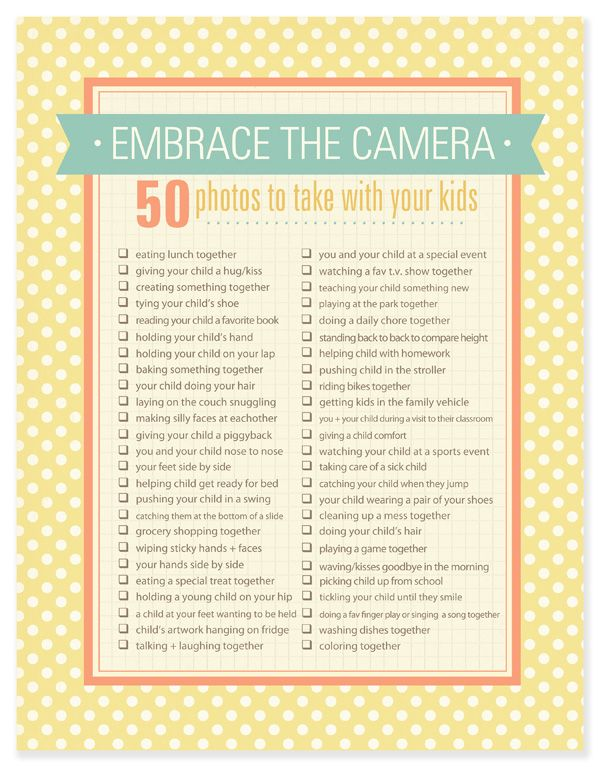 """{50 Photos to take of you with your child} What a lovely list, even if you're not a """"photographer."""" It is the everyday moments which we often forget to document, but are more important."""