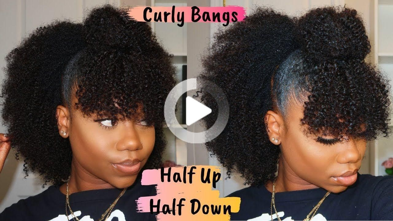 Natural Hairstyle Half Up Half Down With Curly Bangs Is Curlscurls Natural Clip In Worth Buying In 2020 Natural Hair Styles Curly Bangs Short Natural Hair Styles