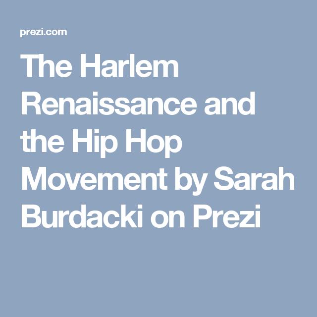 The Harlem Renaissance and the Hip Hop Movement by Sarah Burdacki on ...