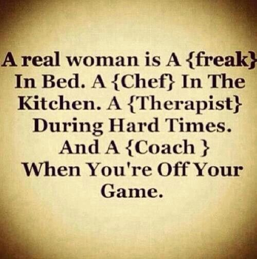 A Real Woman Handles Every And Any Situation Like A Queen She Takes