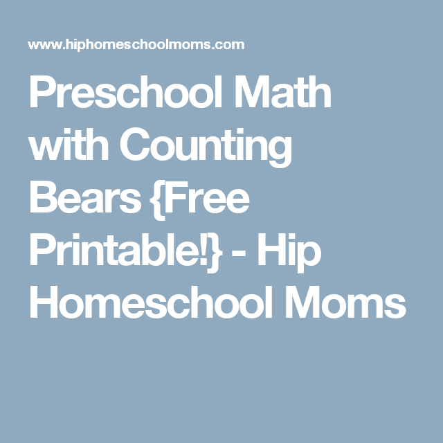 Preschool Math with Counting Bears {Free Printable | Math ...
