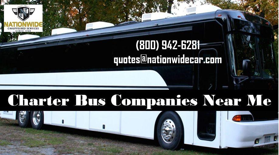 CharterBusCompaniesNearMe #NationwideChauffeuredServices