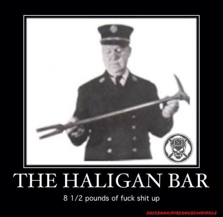 The Haligan Bar... 8.5 pounds of Fuck Shit Up!. Check out that cool T-Shirt here: https://www.sunfrog.com/I-love-my-firefighter-Black-Ladies.html?53507
