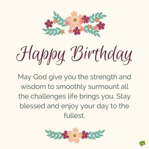 Blessings From The Heart Happy Birthday Strength And Wisdom Happy Birthday Wisdom Wishes