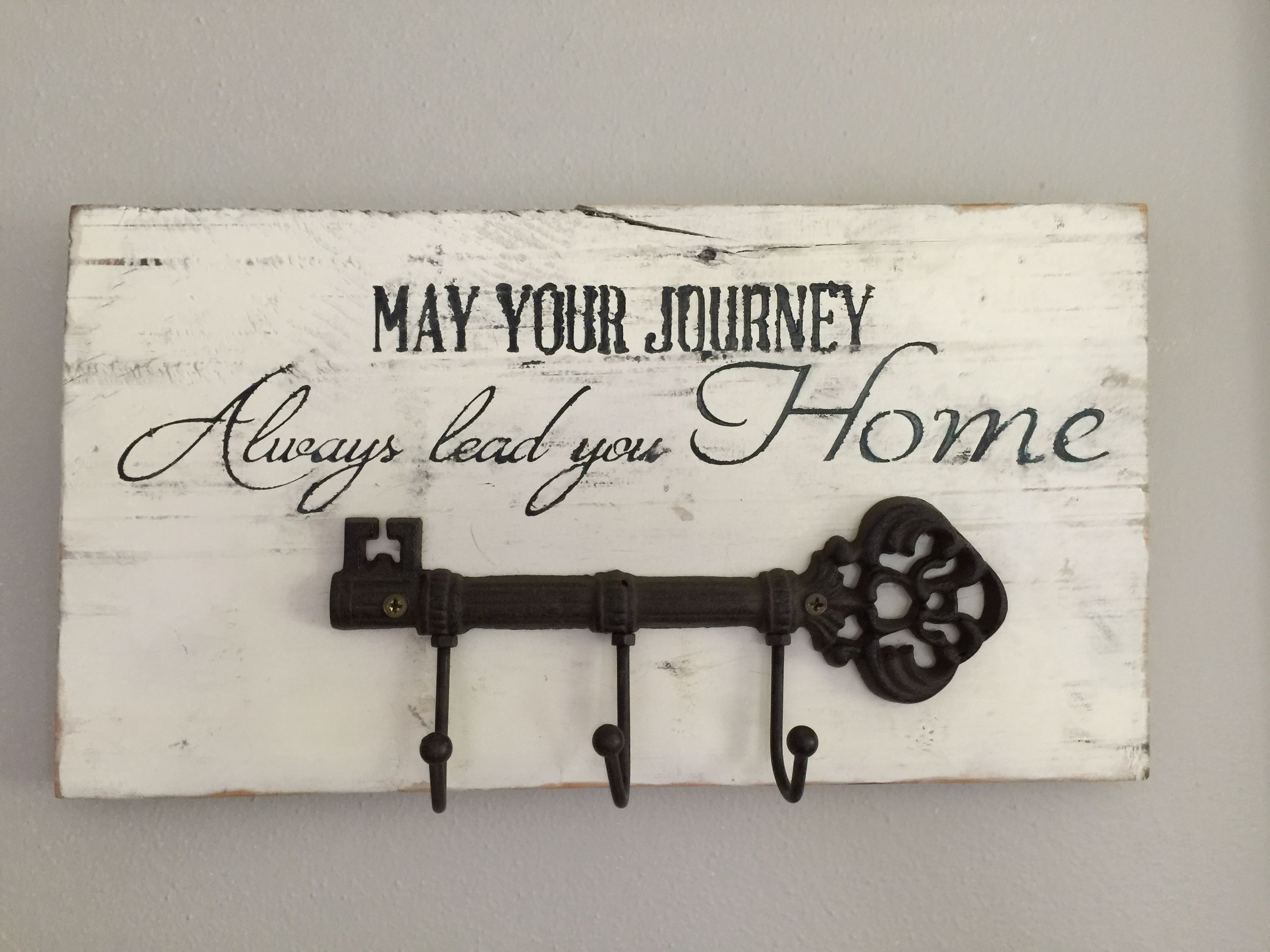 """""""May your journey always lead you home"""" with antique key hook on antique white painted Barnwood distressed.  15""""w X 8""""h $55.00"""