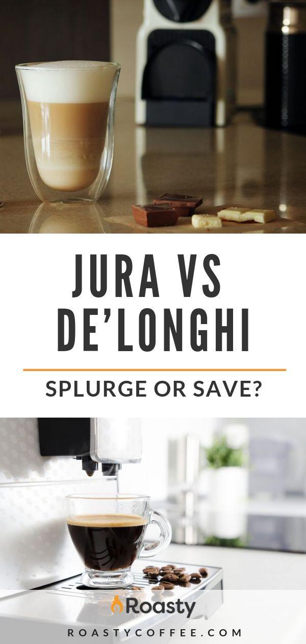 Jura vs De'Longhi: Should You Splurge or Save on Your Next Espresso Machine?
