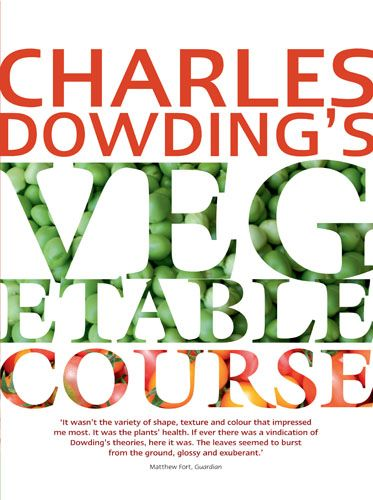 Charles Dowding's Vegetable Garden Diary Organic 400 x 300