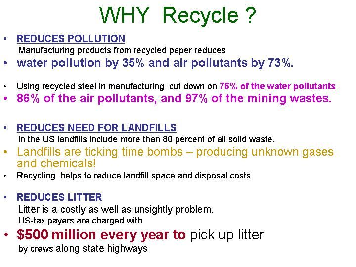 recycle recycling and natural resources Reduce, reuse and recycle (the 3rs) and resource efficiency as the basis for sustainable waste management second : reuse use items repeatedly landfill disposal third : material recycling recycle items which cannot be reused as raw materials first: reduction reduce waste, by-products, etc  natural resources input consumption.