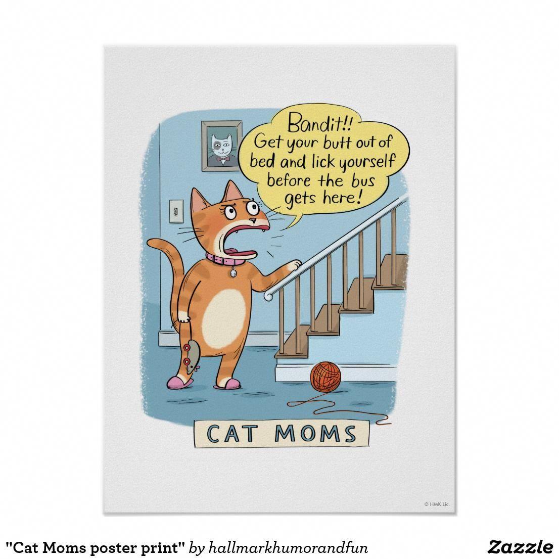 Cat Moms Poster Print Kitten Quotes Cat Mom Mom Humor