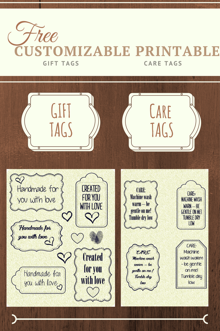 Free Customizable Printables For Gift Tags And Care Of Homemade Items Stitchingrightalong
