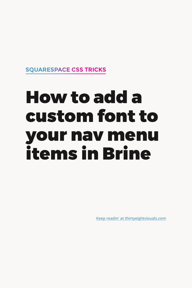 How to add a custom font to your navigation menu items in