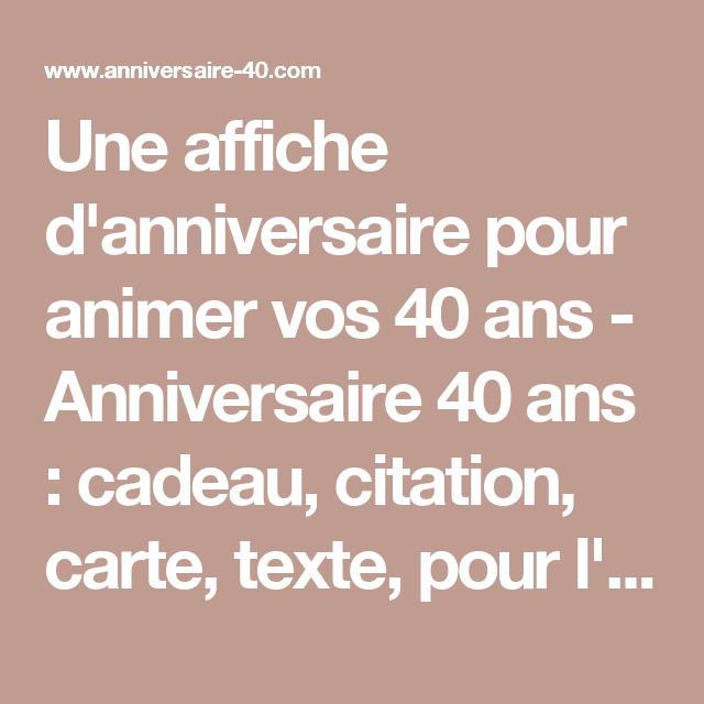 Une Affiche D Anniversaire Pour Animer Vos 40 Ans Anniversaire 40