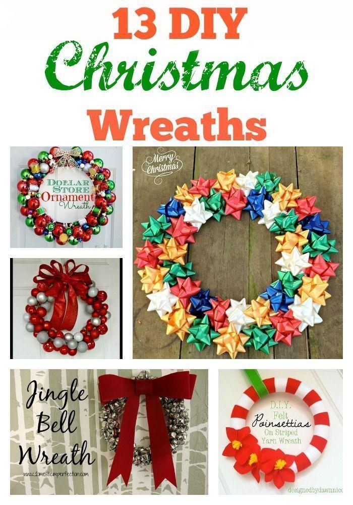 13 DIY Christmas Wreaths Christmas decor, Wreaths and DIY Christmas - christmas decorations diy
