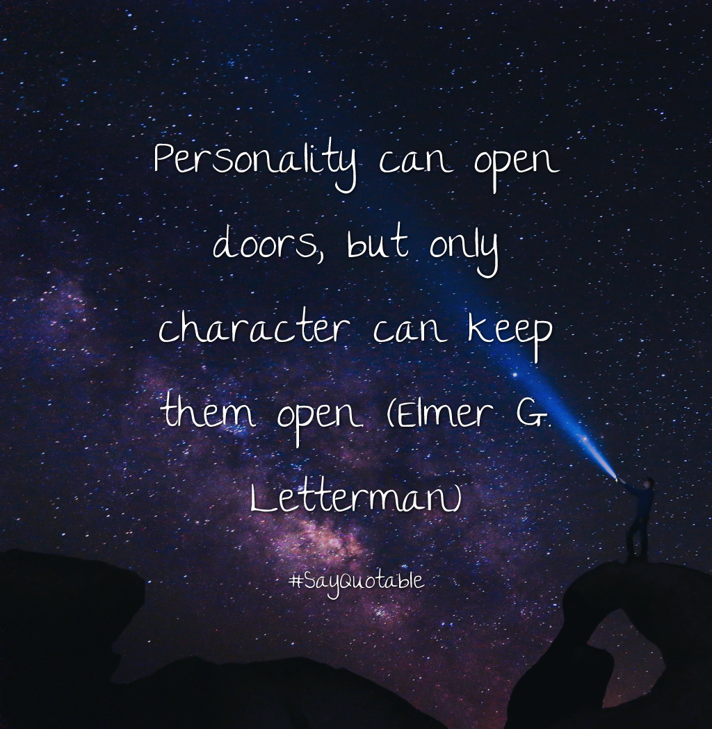 Quotes About Personality: Quotes About Personality Can Open Doors, But Only