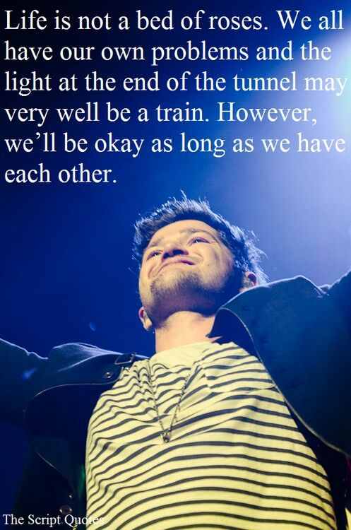 The Script Quotes And Lyrics Danny Odonoghue Pinterest The