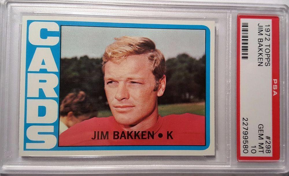 1972 topps 298 jim bakken psa 10 gem mint cardinals rare