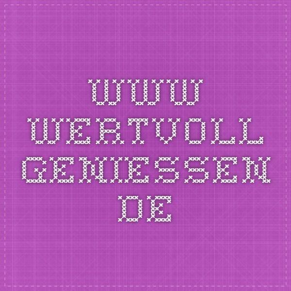 www.wertvoll-geniessen.de