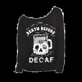 3b5a7ac77987f Se7en Deadly Cut Throat Oversize Raglan Sweatshirt Death Before Decaf