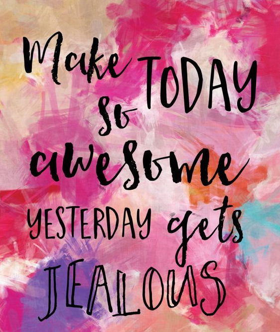 What Can You Do Today To Make It The Best Day Ever Positivity