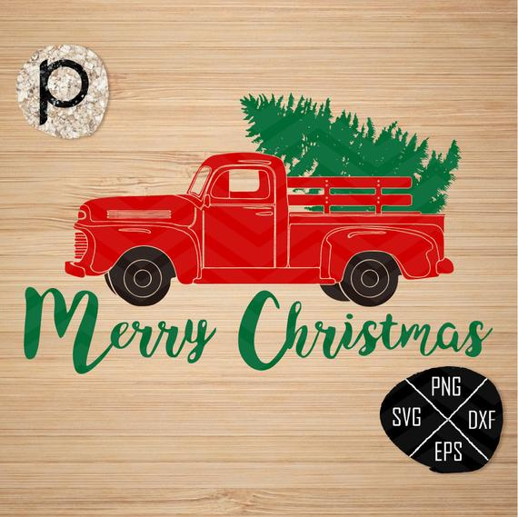 Christmas Tree Delivery Truck Svg Truck Svg Christmas Truck Old