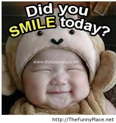 Did you smile today? - Funny Pictures, Awesome Pictures, Funny Images and Pics