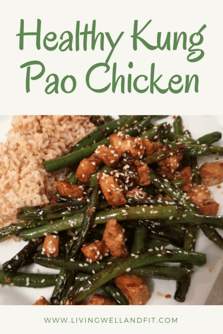 Healthy Kung Pao Chicken Living Well And Fit Living Well And Fit