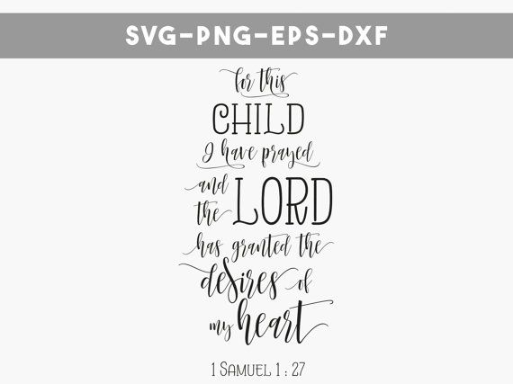 For This Child I Have Prayed Svg Files Bible By Personalepiphany At Least
