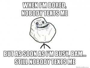 Im So Bored Jokes Kappit Funny Make Me Laugh Funny Quotes