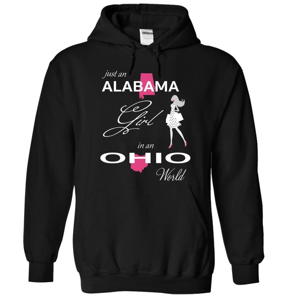 (Tshirt Top Tshirt Popular) ALABAMA GIRL IN OHIO WORLD Shirts This Month Hoodies Tee Shirts